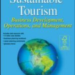 New Book Released: Sustainable Tourism: Business Development, Operations and Management